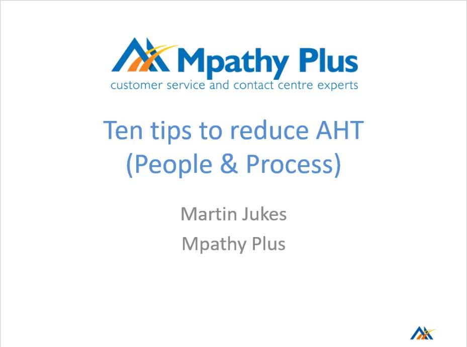 Ten tips to reduce AHT