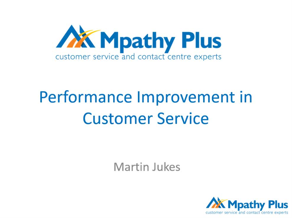 Performance Improvement in Contact Centres