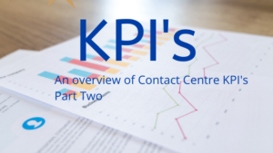 Contact Centre KPI's Part Two