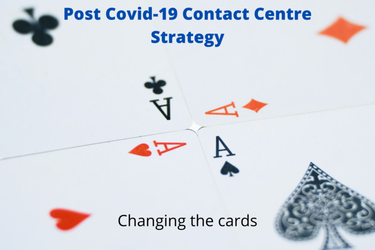 Post Covid-19 Contact Centre Strategy